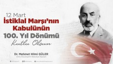 Başkan Güler, İstiklal Marşı'mızı İlelebet Muhafaza Edeceğiz