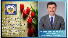 Yener Kaya: Bayramınız Kutlu Olsun.
