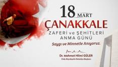 Başkan Güler, Çanakkale, İman, Azim Ve Vatan Sevgisiyle Kazanılmış Bir Zaferdir