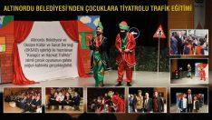 Altınordu Belediyesi'nden Çocuklara Tiyatrolu Trafik Eğitimi