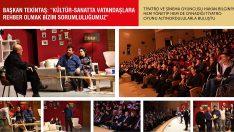 Başkan Tekintaş, Kültür-Sanatta Vatandaşlara Rehber Olmak Bizim Sorumluluğumuz