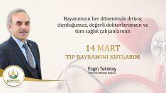 Başkan Tekintaş'tan 14 Mart Tıp Bayramı Mesajı