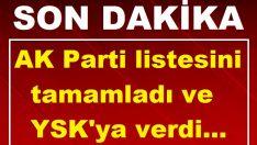 AK Parti'de listeler YSK'da.