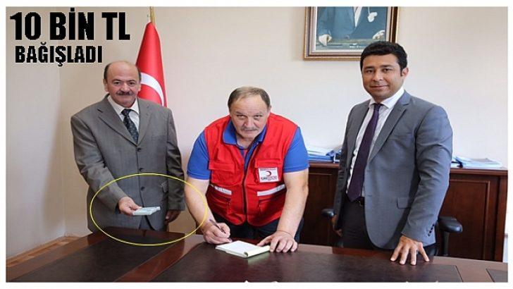 Örnek vatandaş 10 bin lira bağış yaptı