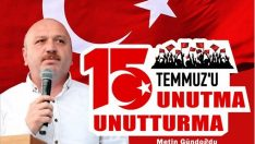 Metin Gündoğdu, 15 Temmuz Kahramanlık Destanıdır