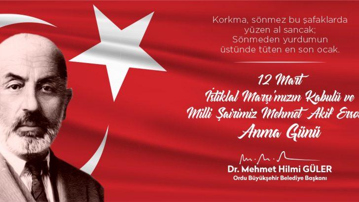 Başkan Güler, 12 Mart İstiklal Marşı'nın Kabulünü Kutladı