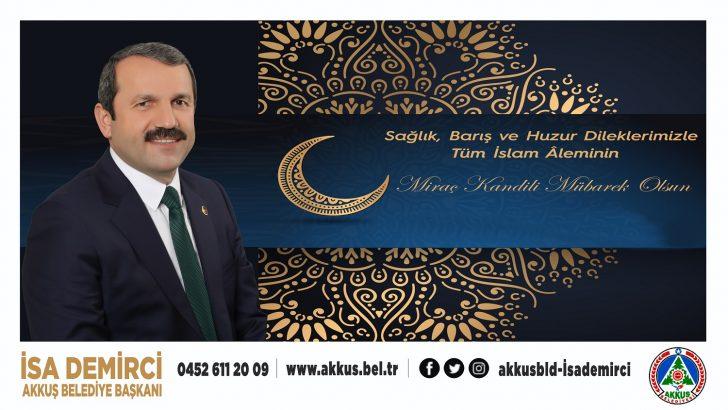 Başkan Demirci, Miraç Kandiliniz Mübarek Olsun