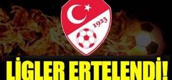Türkiye'de Tüm Ligler Ertelendi