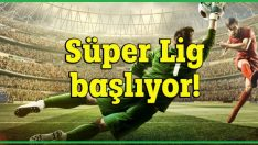 Süper Lig Haziranda Başlıyor