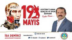 Başkan Demirci'nin 19 Mayıs Mesajı