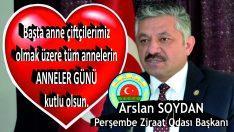 Arslan SOYDAN'dan Anneler Günü Kutlama Mesajı