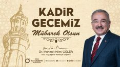 Başkan Güler, Kadir Gecenizi Tebrik Ediyorum