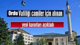 Ordu'da Camilerin Abdesthane, Şadırvan ve Tuvaletleri Açıldı